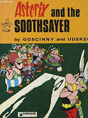 ASTERIX AND THE SOOTHSAYER: GOSCINNY ET UDERZO