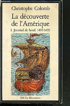 LA DECOUVERTE DE L'AMERIQUE / 1 -: COLOMB CHRISTOPHE
