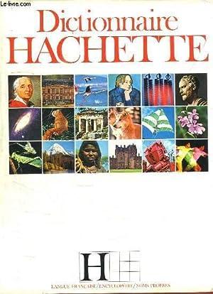 Dictionnaire Hachette. Langue - Encyclopédie - Noms: COLLE