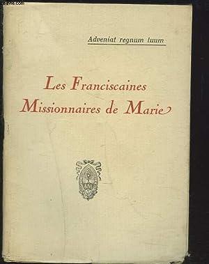 LES FRANCISCAINES MISSIONNAIRES DE MARIE. Adveniat regnum tuum.: COLLECTIF