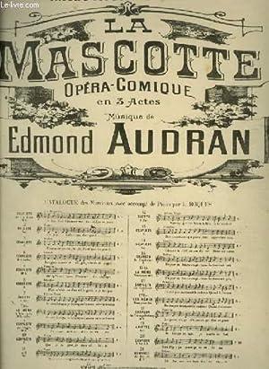 LA MASCOTTE - N°7 : POUR PIANO ET CHANT AVEC PAROLES.: AUDRAN EDMOND
