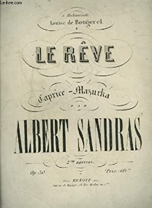LE REVE - CAPRICE MAZURKA POUR PIANO.: SANDRAS ALBERT