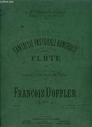 FANTAISIE PASTORALE HONGROISE - POUR LA FLUTE: DOPPLER FRANCOIS