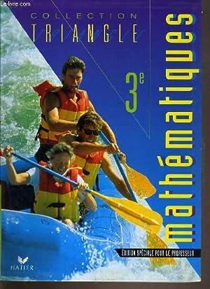 MATHEMATIQUES 3ème - EDITION SPECIALE POUR LE: CHAPIRON G. /