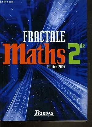 FRACTIALE MATHS 2nde.: BONTEMPS G. /