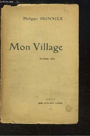 Mon Village.: MONNIER Philippe