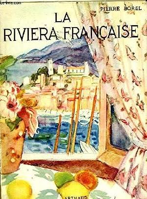 LA RIVIERA FRANCAISE: BOREL PIERRE
