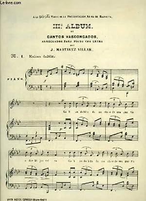 3° ALBUM DE CANTOS VASCONGADOS : KALIAN: MARTINEZ VILLAR J.