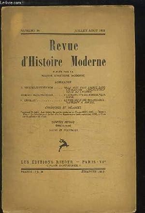 Revue d'Histoire Moderne. N°34 : Mille huit cent trente dans l'évolution ...