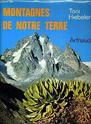 MONTAGNES DE NOTRE TERRE.: HIEBELER TONI