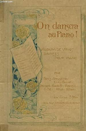 ON DANSERA AU PIANO ! - ALBUM DE 20 DANSES POUR PIANO : On arrive ! + Bataille de Confetti + Dana&...