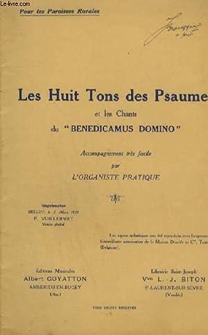 LES HUITS TONS DES PSAUMES ET LES CHANTS DU BENEDICAMUS DOMINO - ACCOMPAGNEMENT TRES FACILE PAR L&#...