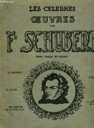LES CELEBRES OEUVRES DE SCHUBERT - POUR: SCHUBERT F.