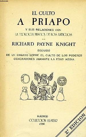 EL CULTO A PRIAPO Y SUS RELACIONES CON LA TEOLOGIA MISTICA DE LOS ANTIGUOS: PAYNE KNIGHT RICHARD