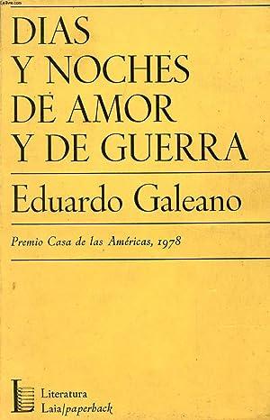 DIAS Y NOCHES DE AMOR Y DE: GALEANO EDUARDO