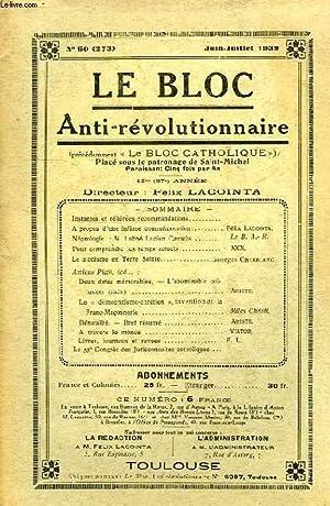 LE BLOC ANTI-REVOLUTIONNAIRE, 12e (37e ANNEE), N° 60 (273), JUIN-JUILLET 1939: COLLECTIF