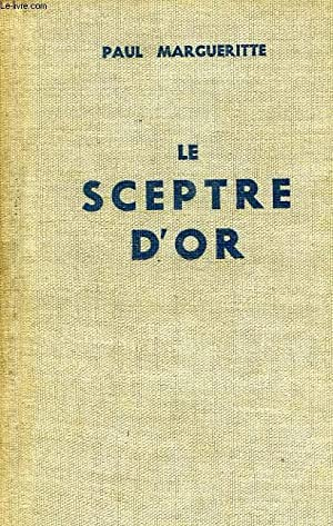LE SCEPTRE D'OR, TOME I: MARGUERITTE PAUL