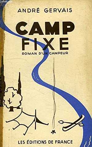 CAMP FIXE: GERVAIS ANDRE