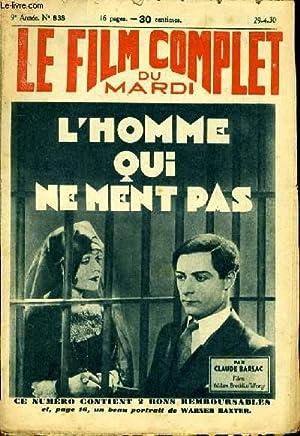 LE FILM COMPLET DU MARDI N° 838 - 9EME ANNEE - L'HOMME QUI NE MENT PAS: CLAUDE BARSAC