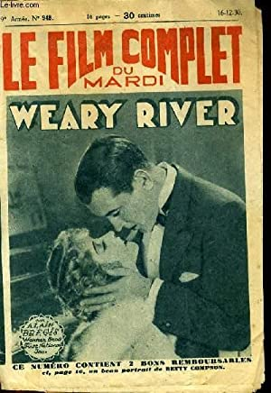 LE FILM COMPLET DU MARDI N° 948 - 9EME ANNEE - WEARY RIVER: ALAIN BREGIS