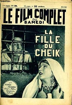 LE FILM COMPLET DU SAMEDI N° 1199 - 11E ANNEE - LA FILLE DU CHEIK: MARC FERRAL