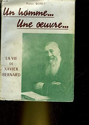 LA VIE DE XAVIER BERNARD - AIDER LES JEUNES: BORET VICTOR