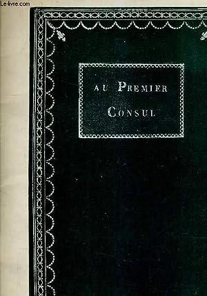 AU PREMIER CONSUL N°73 - 23 MAI 1966 SALLE 8 - LOUIS XVI LES PRINCES EMIGRES LE CONSULAT ET L&#...