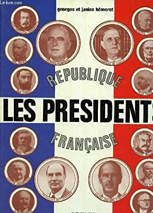 REPUBLIQUE FRANCAISE - LES PRESIDENTS.: HEMERET GEORGES ET JANINE