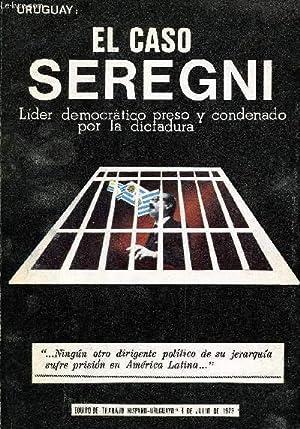 URUGUAY: EL CASO SEREGNI, LIDER DEMOCRATICO PRESO: COLLECTIF
