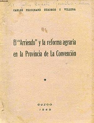 EL 'ARRIENDO Y LA REFORMA AGRARIA EN LA PROVINCIA DE LA CONVENCION: CUADROS Y VILLENA CARLOS ...