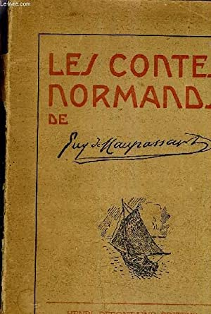LES CONTES NORMANDS.: DE MAUPASSANT GUY