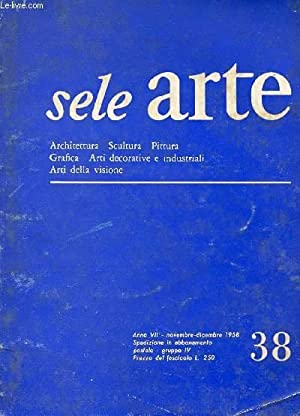 SELE ARTE, ANNO VII, N° 38, NOV.-DIC.: COLLECTIF