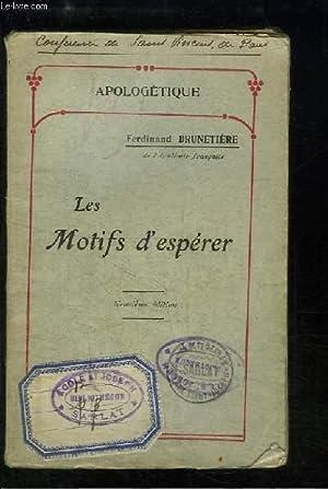 Les Motifs d'espérer. Discours prononcé à Lyon le 24 novembre 1901: ...