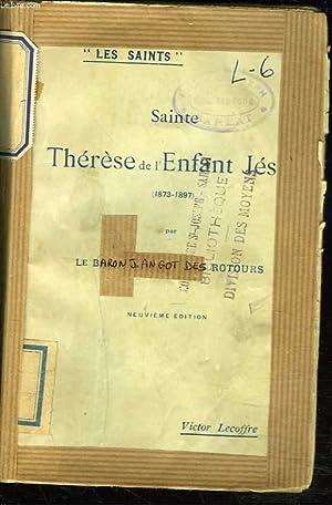SAINTE THERESE DE L'ENFANT JESUS (1873-1897).: LE BARON J. ANGOT DES ROTOURS