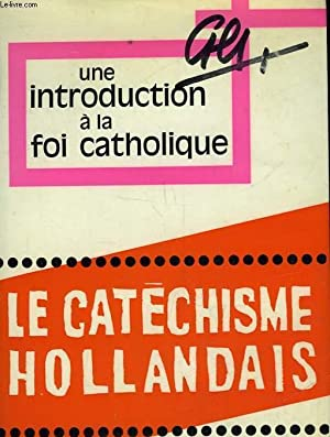 UNE INTRODUCTION A LA FOI CATHOLIQUE: COLLECTIF