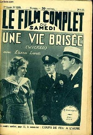 LE FILM COMPLET DU SAMEDI N° 1319 - 12E ANNEE - UNE VIE BRISEE: COLLECTIF