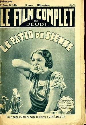 LE FILM COMPLET DU JEUDI N° 1453 - 13E ANNEE - LE PATIO DE SIENNE: COLLECTIF