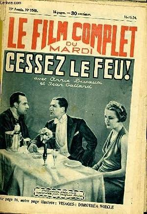 LE FILM COMPLET DU MARDI N° 1548 - 13E ANNEE - CESSEZ LE FEU !: COLLECTIF