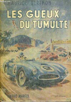 LES GUEUX DU TUMULTE.: BERTHON MAURICE
