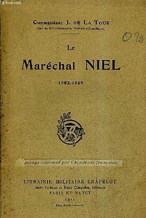 LE MARECHAL NIEL 1802-1869.: COMMANDANT J.DE LA TOUR