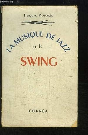 La Musique de Jazz et le Swing.: PANASSIE Hugues