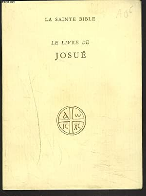 LE LIVRE DE JOSUE.: ECOLE BIBLIQUE DE JERUSALEM (SOUS LA DIRECTION DE)