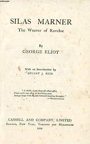 SILAS MARNER, THE WEAVER OF RAVELOE: ELIOT GEORGE