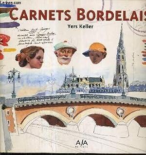 CARNETS BORDELAIS.: KELLER YERS