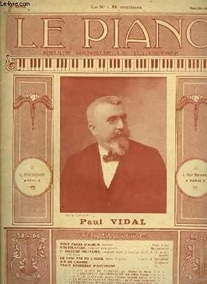 LE PIANO - REVUE MENSUELLE ILLUSTREE - 6° ANNEE N°1 : DEUX PAGES D'ALBUM (PAUL VIDAL) + ...