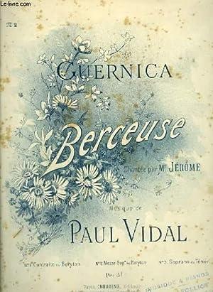 GUERNICA - BERCEUSE POUR PIANO ET CHANT BARYTON OU MEZZO SOPRANO AVEC PAROLES.: VIDAL PAUL