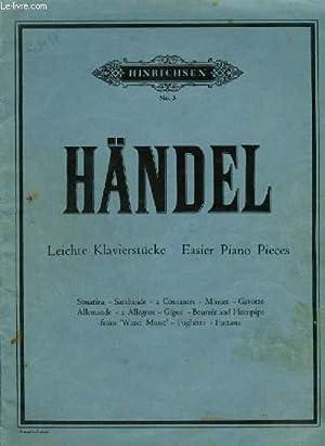 LEICHTE KLAVIERSTÜCKE / EASIER PIANO PIECES -: HANDEL FREDERICK GEORGE