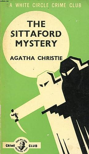 THE SITTAFORD MYSTERY: CHRISTIE AGATHA