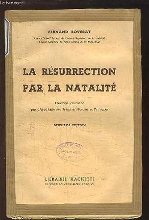La Résurrection par la Natalité: BOVERAT Fernand