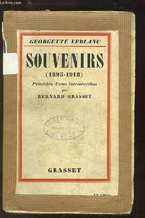 Souvenirs (1895 - 1918).: LEBLANC Georgette